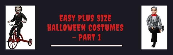 Easy Plus Size Halloween Costumes – Part 1